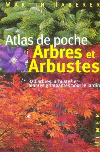 Arbres Et Arbustes ; Atlas De Poche