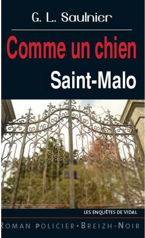 Comme un chien ; Saint-Malo