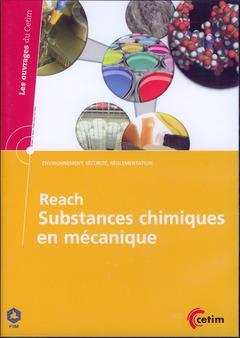 Reach substances chimiques en mecanique environnement securite reglementation ref 6a31 dvd