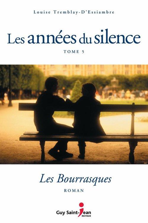 Vente Livre Numérique : Les années du silence, tome 5  - Louise Tremblay d'Essiambre