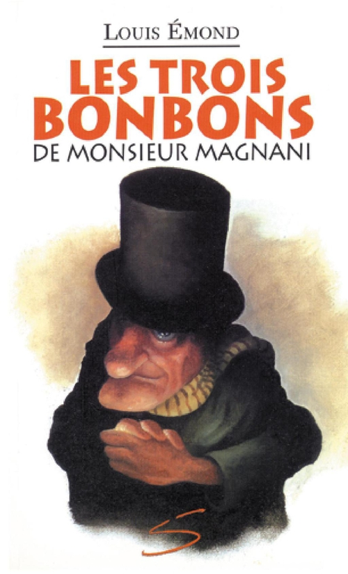 Les trois bonbons de monsieurmagnani