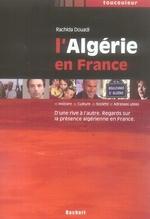 Couverture de L'algérie en france