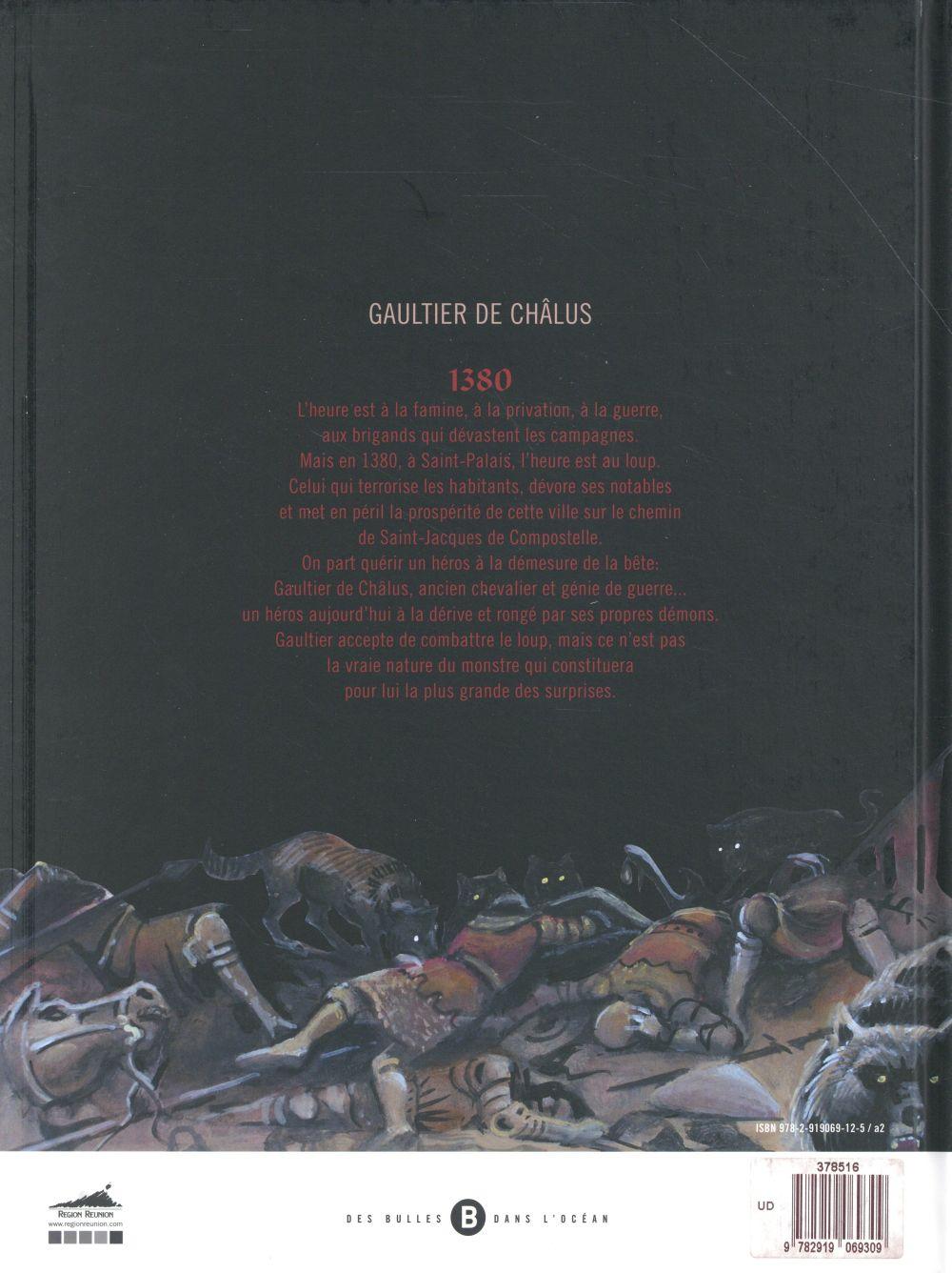Gaultier de Châlus T.1 ; loup