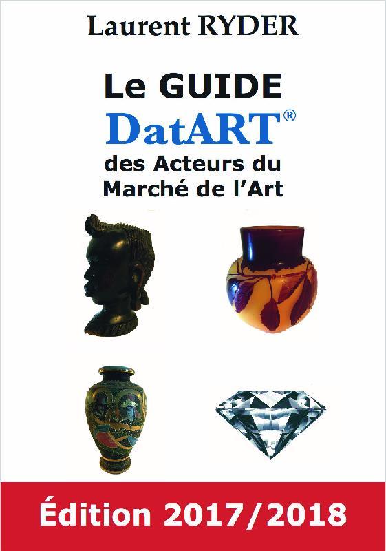 Le guide DatART des acteurs du marché de l'art (édition 2017/2018)