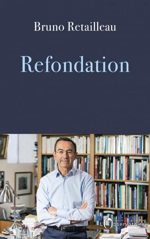 Refondation  - Bruno Retailleau