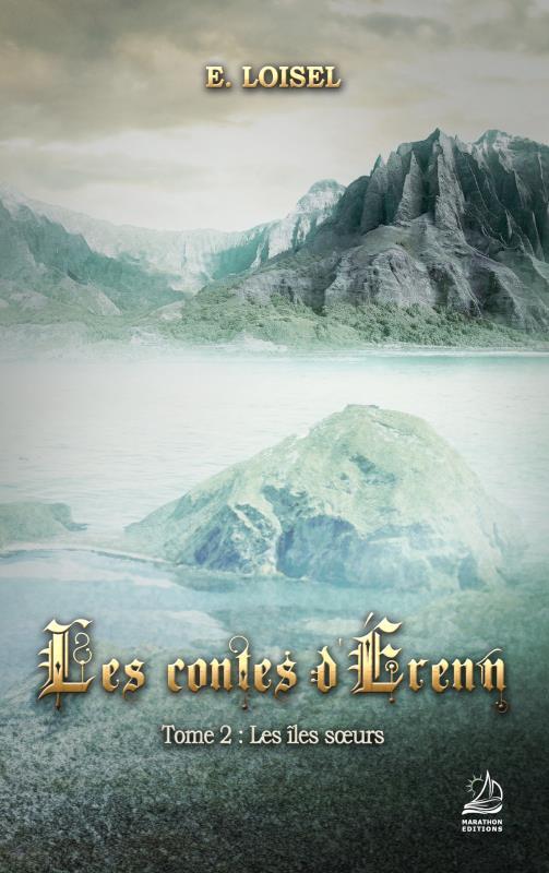 Les contes d'Érenn t.2; les îles soeurs