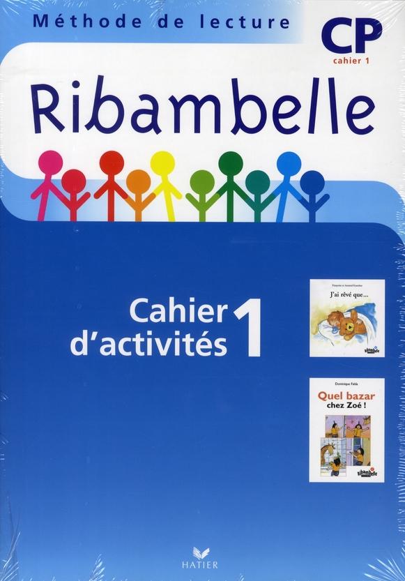 Ribambelle ; méthode de lecture ; CP ; série bleue ; cahier d'activités et livret d'entraînement t.1