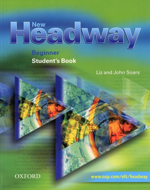 New Headway ; Beginner ; First Book