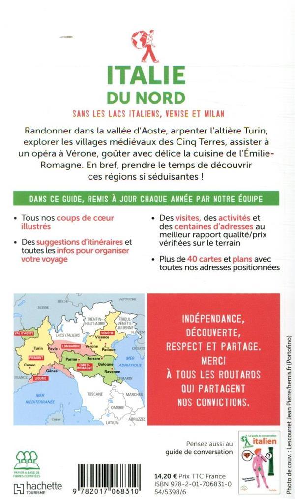 Guide du Routard ; Italie du Nord ; sans les lacs italiens, Venise et Milan (édition 2020)