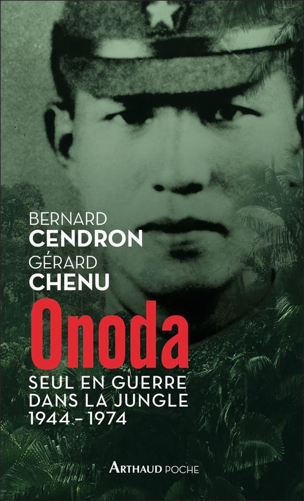 ONODA  -  SEUL EN GUERRE DANS LA JUNGLE, 1944-1974