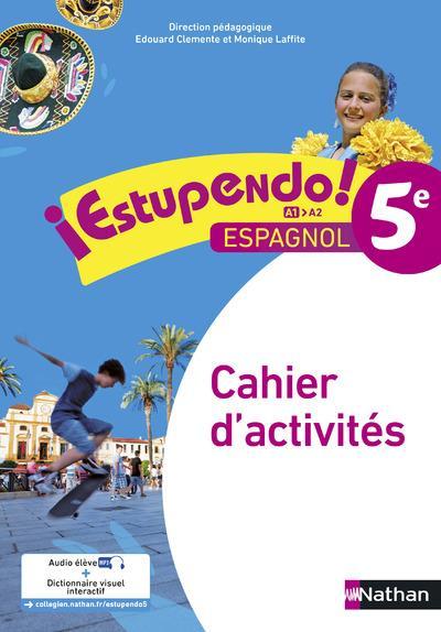 ESTUPENDO ; 5ème ; cahier d'activités (édition 2016)