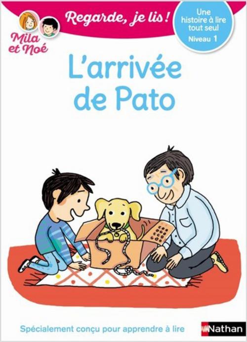 Regarde, je lis ! ; l'arrivée de Pato ; niveau 1