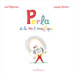 Vente EBooks : Perla et le mot magique  - Susie Morgenstern - Charlotte Roederer