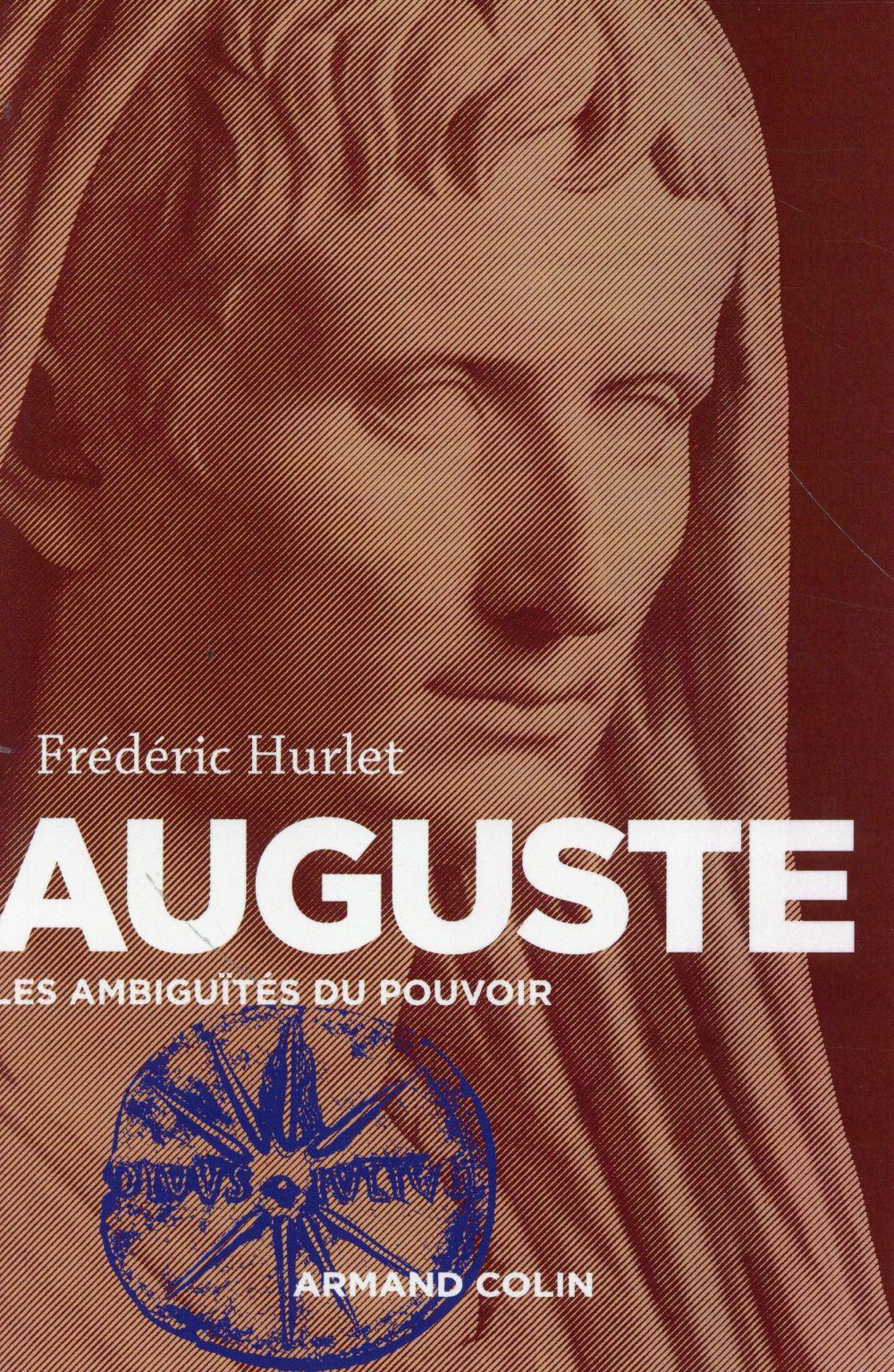 Auguste ; les ambiguïtés du pouvoir