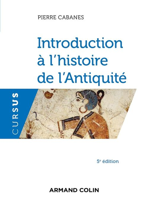Introduction à l'histoire de l'Antiquité (5e édition)