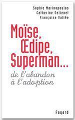 Vente Livre Numérique : Moïse, Oedipe, Superman...  - Sophie Marinopoulos - Françoise Vallée - Catherine SELLENET