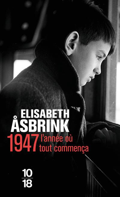 1947 : l'année où tout commenca