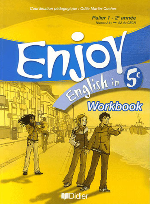 ENJOY ENGLISH IN ; 5ème ; workbook (édition 2007)