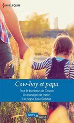 Vente Livre Numérique : Cow-boy et papa  - Patricia Thayer - Margaret Way - Judy Christenberry