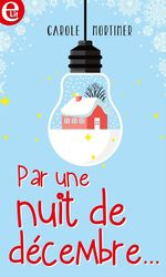 Vente Livre Numérique : Par une nuit de décembre  - Carole Mortimer