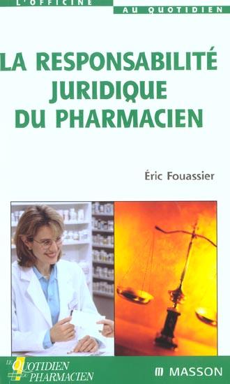 La Responsabilite Juridique Du Pharmacien