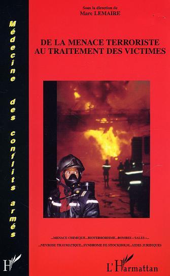 De la menace terroriste au traitement des victimes - ... menace chimique... bioterrorisme... bombes