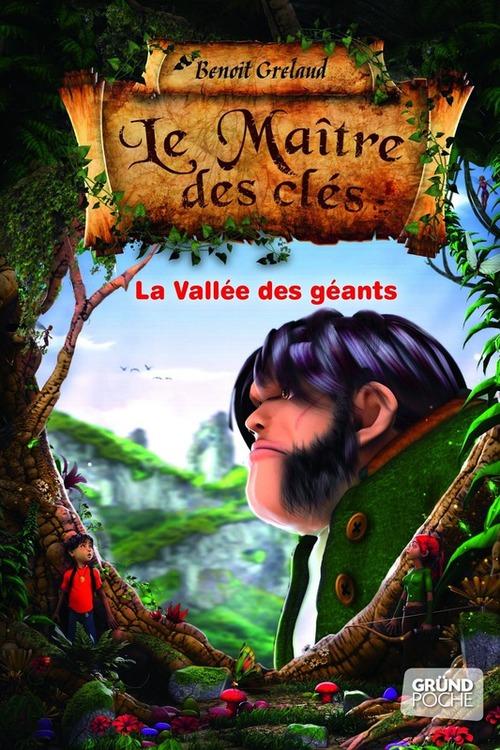 Le maître des clés t.5 ; la vallée des géants