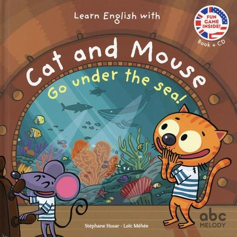 Learn english with cat and mouse ; go under the sea