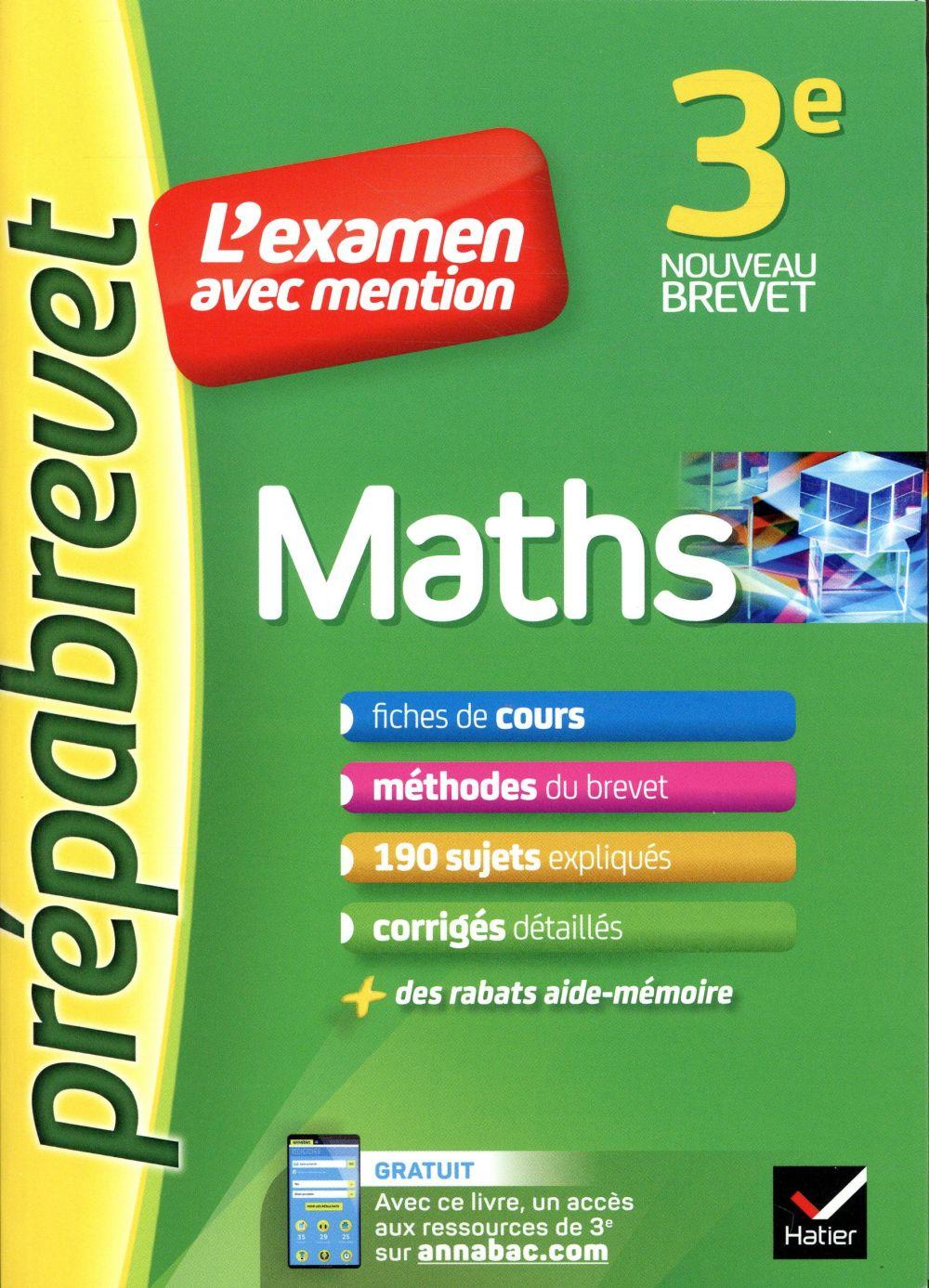 MATHS 3EME - PREPABREVET L-EXAMEN AVEC MENTION