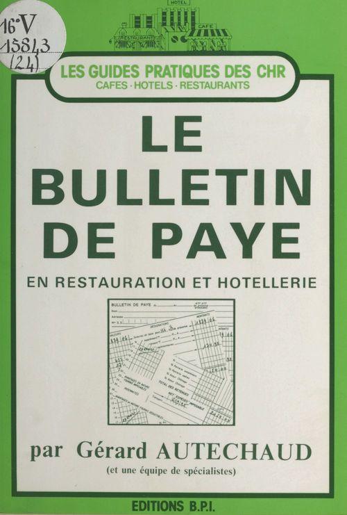 Le bulletin de paye en restauration et hôtellerie