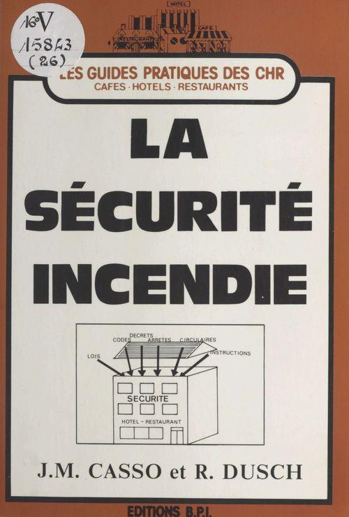 La sécurité incendie