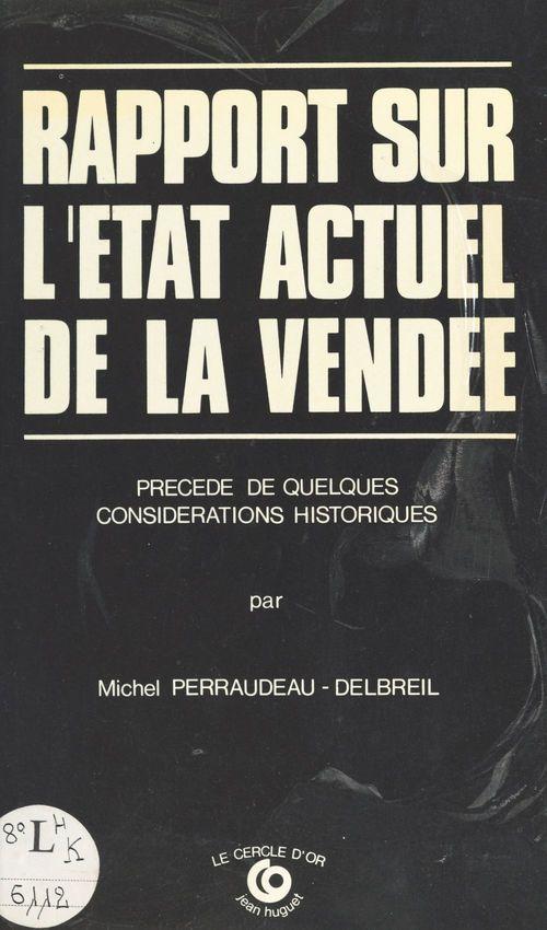 Rapport sur l'état actuel de la Vendée