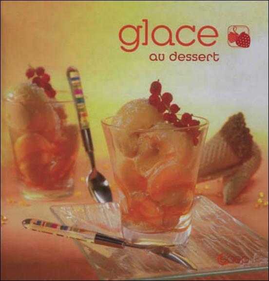 Glace au dessert