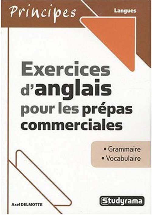 Exercices D'Anglais Pour Les Prepas Commerciales