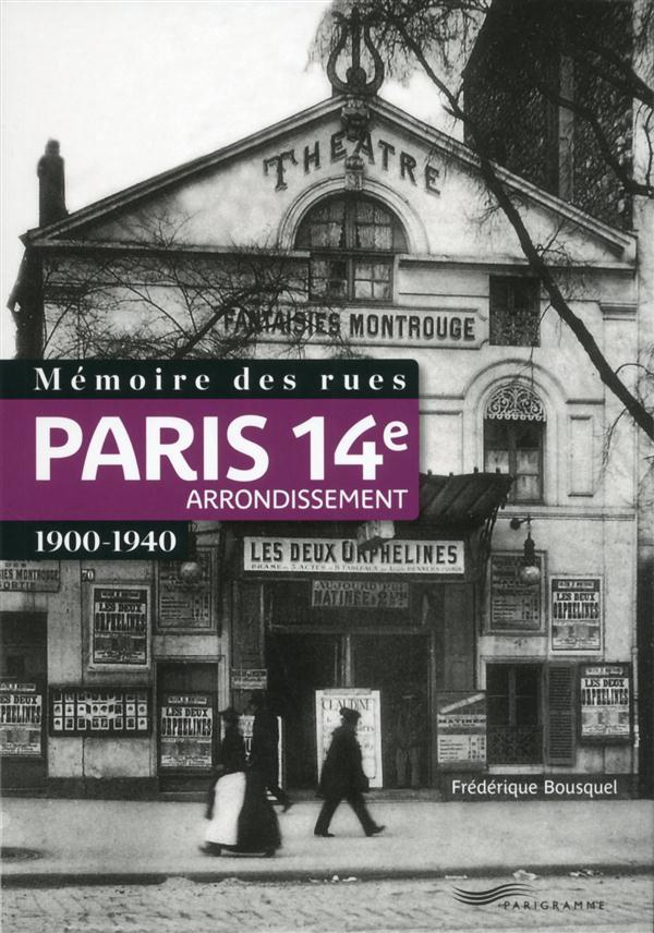 Mémoire des rues ; Paris 14e arrondissement ; 1900-1940