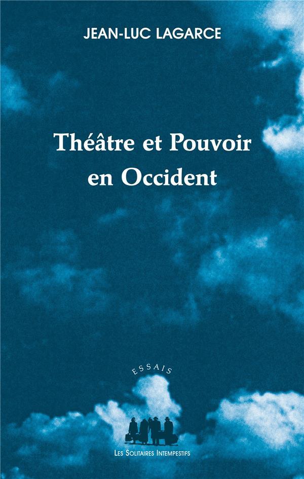 Théâtre et pouvoir en Occident