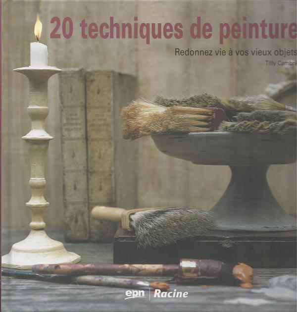 20 Techniques De Peinture T.1