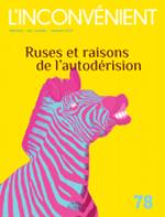 Vente EBooks : L'Inconvénient. No. 78, Automne 2019  - Alain Roy - David Homel - Gilles Archambault - Robert Aird - Frédéric Saenen - Antoni - Julie Mazzieri - Laurence Côté-Fournier