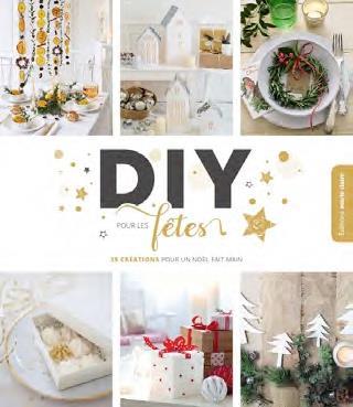 DIY pour les fêtes ; 35 créations pour un Noël fait-main