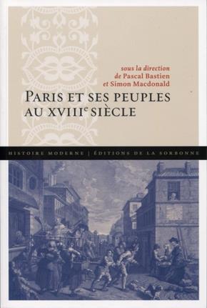 Paris et ses peuples au XVIIIe siècle