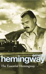 The essential Hemingway
