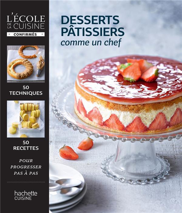 Desserts pâtissiers comme un chef