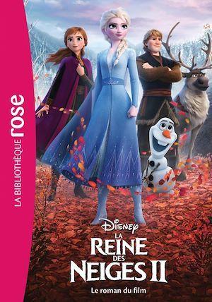 La Reine des Neiges 2 NED - Le roman du film