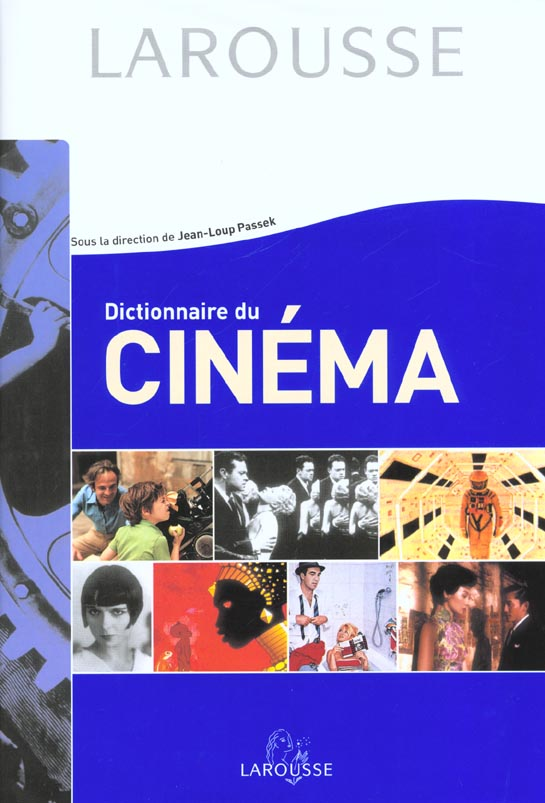 Dictionnaire du cinema ; edition 2002