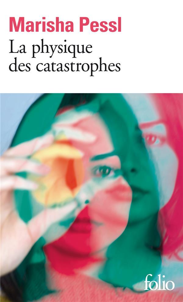 LA PHYSIQUE DES CATASTROPHES PESSL, MARISHA