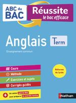 Vente Livre Numérique : Anglais Terminale - ABC du BAC Réussite - Bac 2022 - Enseignement commun Tle - Cours, Méthode, Exercices et Sujets corrigés + Ca