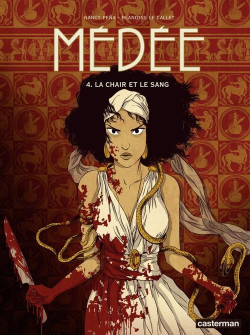 Médée (Tome 4)  - La chair et le sang