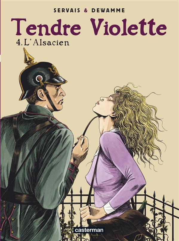 Tendre Violette T.3 ; l'Alsacien