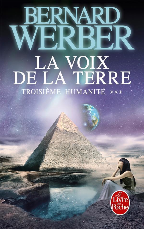 TROISIEME HUMANITE T.3  -  LA VOIX DE LA TERRE Werber Bernard