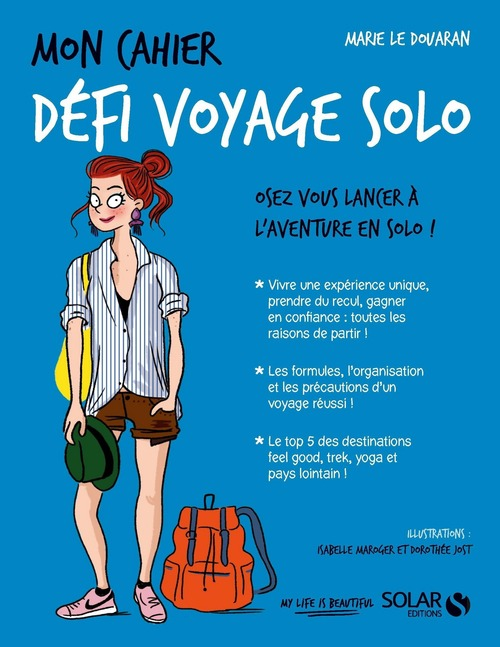 MON CAHIER ; défi voyage solo